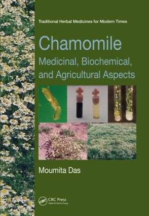 Chamomile: Medicinal, Biochemical, and Agricultural Aspects, 1st Edition (Paperback) book cover