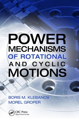 Power Mechanisms of Rotational and Cyclic Motions: 1st Edition (Hardback) book cover