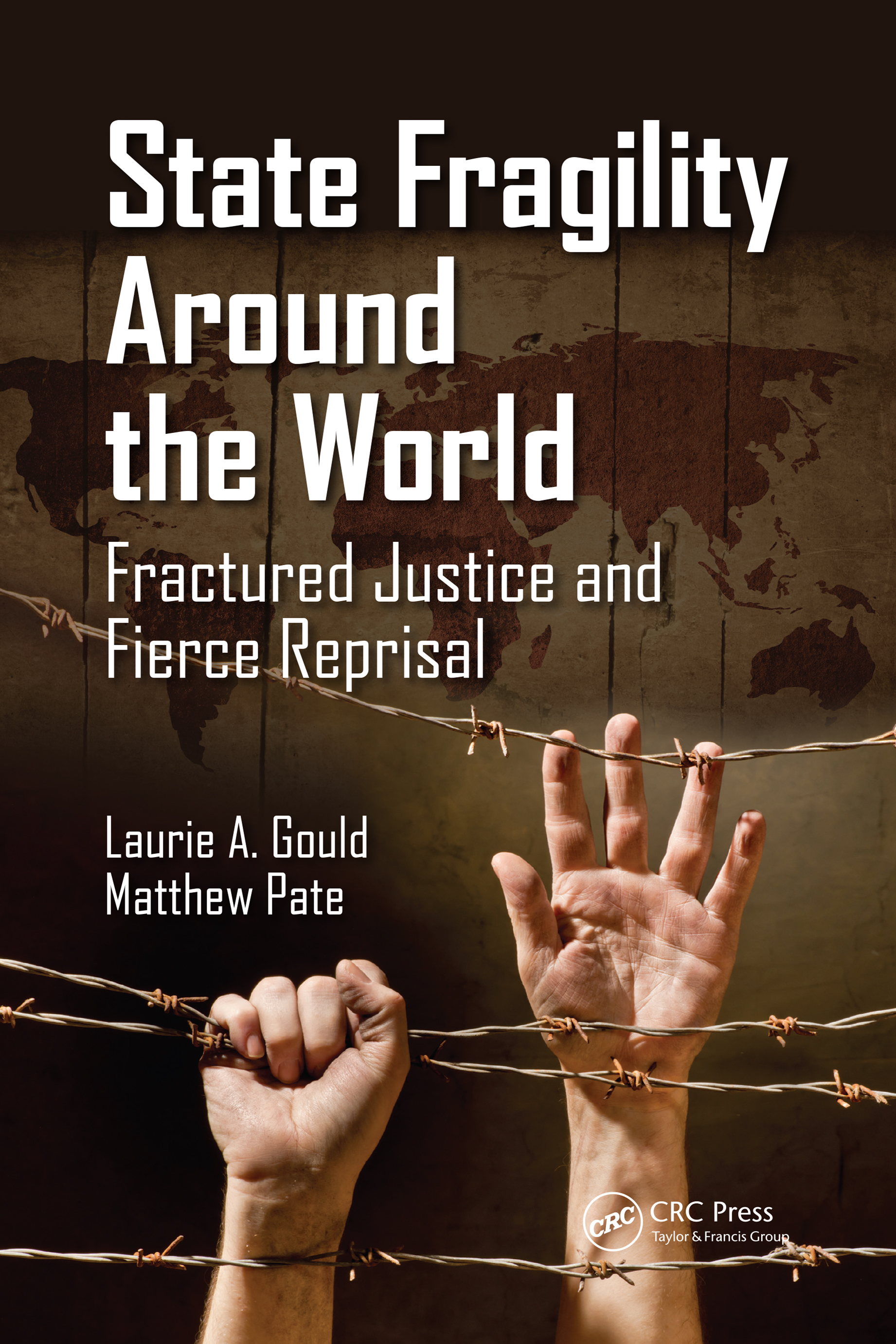 State Fragility Around the World: Fractured Justice and Fierce Reprisal book cover