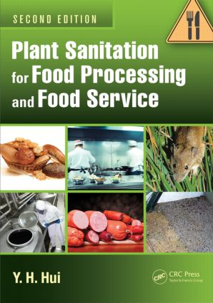 Plant Sanitation for Food Processing and Food Service: 2nd Edition (Hardback) book cover