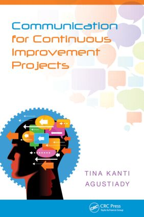 Communication for Continuous Improvement Projects: 1st Edition (Hardback) book cover