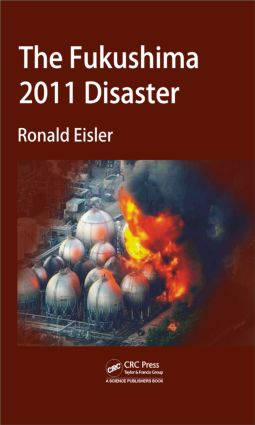 The Fukushima 2011 Disaster: 1st Edition (Hardback) book cover