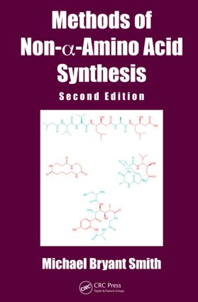 Methods of Non-a-Amino Acid Synthesis book cover