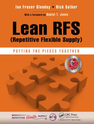 Lean RFS (Repetitive Flexible Supply): Putting the Pieces Together, 1st Edition (Paperback) book cover