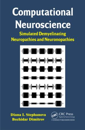 Computational Neuroscience: Simulated Demyelinating Neuropathies and Neuronopathies (Hardback) book cover