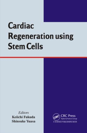 Cardiac Regeneration using Stem Cells (Hardback) book cover