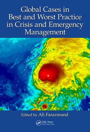 Global Cases in Best and Worst Practice in Crisis and Emergency Management: 1st Edition (Hardback) book cover