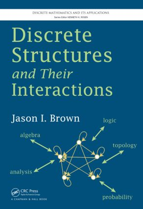 Discrete Structures and Their Interactions (Hardback) book cover