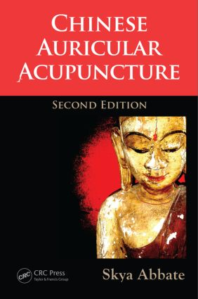 Chinese Auricular Acupuncture: 2nd Edition (Hardback) book cover