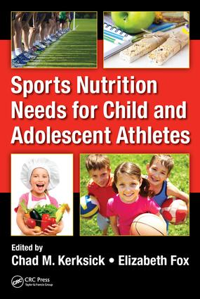 Sports Nutrition Needs for Child and Adolescent Athletes: 1st Edition (Hardback) book cover