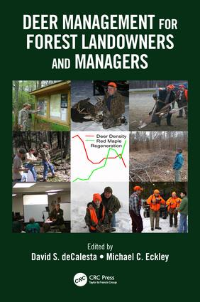 Deer Management for Forest Landowners and Managers: 1st Edition (Paperback) book cover