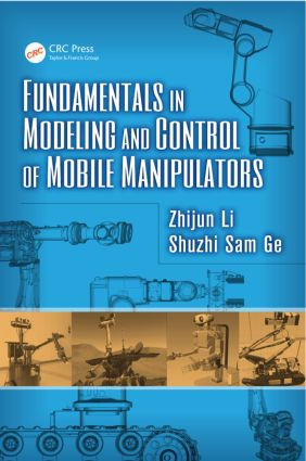 Fundamentals in Modeling and Control of Mobile Manipulators (Hardback) book cover