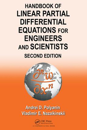 Handbook of Linear Partial Differential Equations for Engineers and Scientists: 2nd Edition (Hardback) book cover