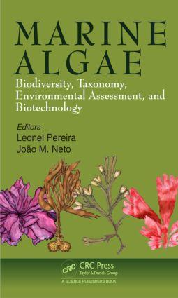 Marine Algae: Biodiversity, Taxonomy, Environmental Assessment, and Biotechnology, 1st Edition (Hardback) book cover