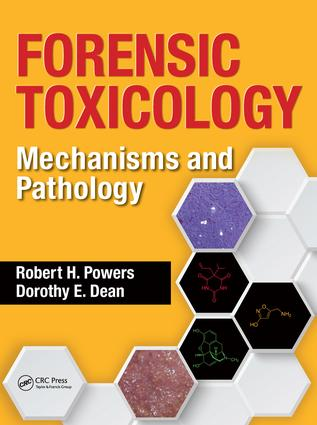 Forensic Toxicology: Mechanisms and Pathology book cover