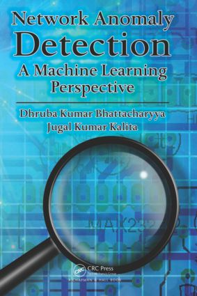 Network Anomaly Detection: A Machine Learning Perspective, 1st Edition (Hardback) book cover