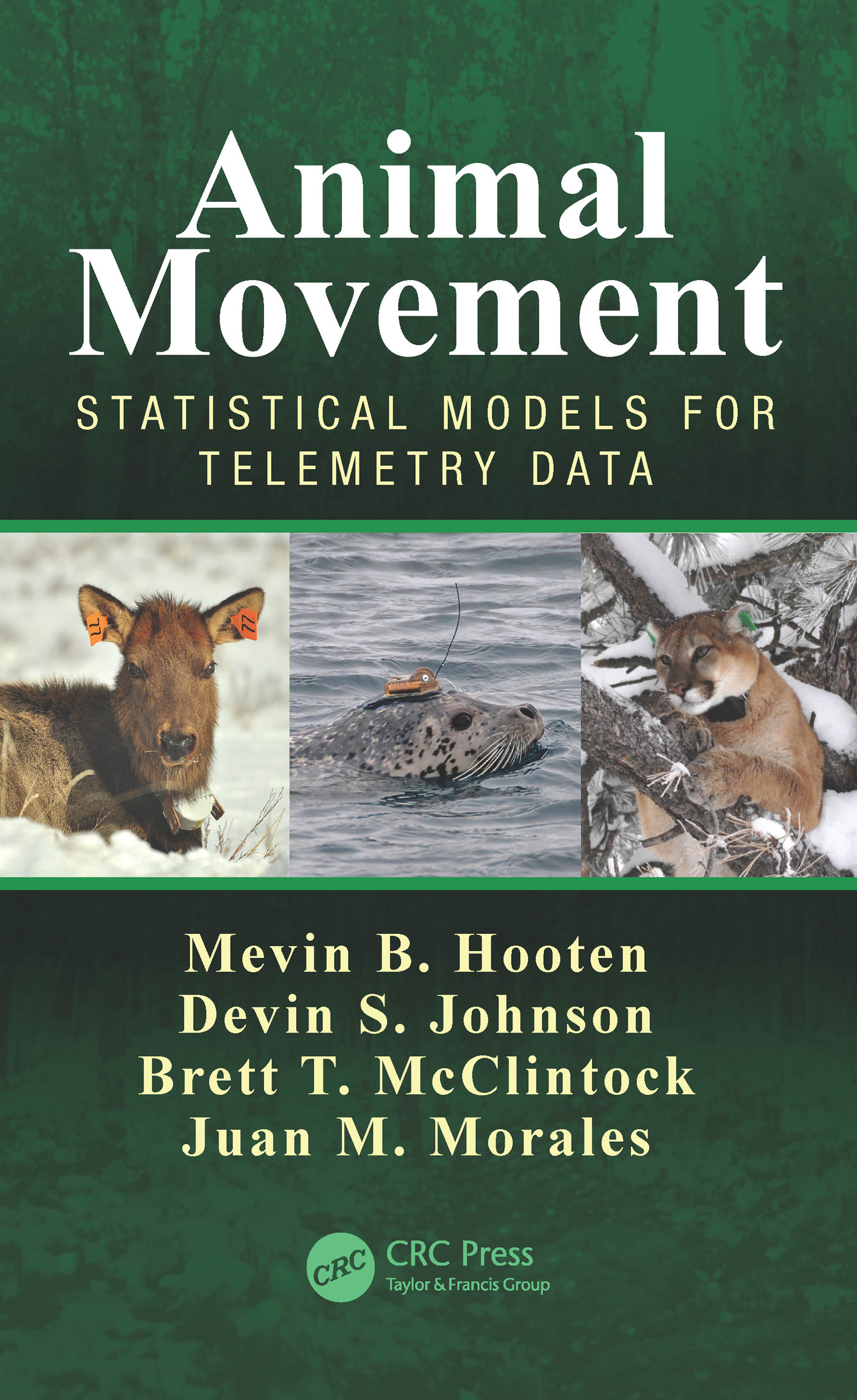 Animal Movement: Statistical Models for Telemetry Data, 1st Edition (Hardback) book cover