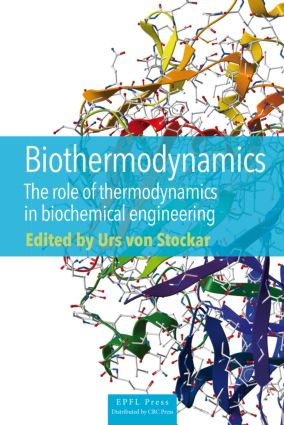 Biothermodynamics: The Role of Thermodynamics in Biochemical Engineering, 1st Edition (Hardback) book cover