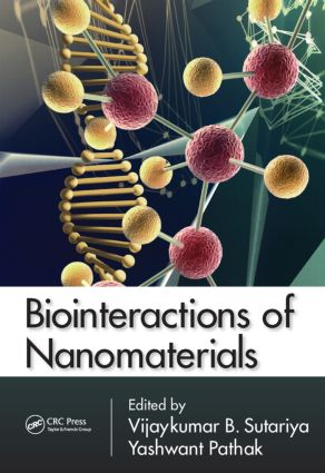 Biointeractions of Nanomaterials: 1st Edition (Hardback) book cover