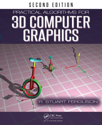 Practical Algorithms for 3D Computer Graphics, Second Edition: 2nd Edition (Paperback) book cover