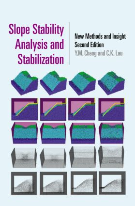 Slope Stability Analysis and Stabilization: New Methods and Insight, Second Edition, 2nd Edition (Hardback) book cover