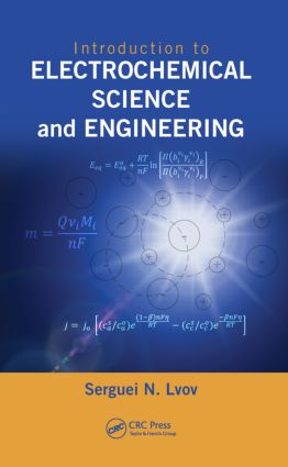 Introduction to Electrochemical Science and Engineering: 1st Edition (Hardback) book cover