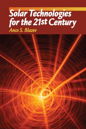 Solar Technologies for the 21st Century: 1st Edition (Hardback) book cover
