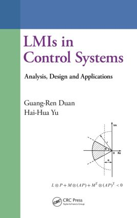 LMIs in Control Systems: Analysis, Design and Applications, 1st Edition (Hardback) book cover