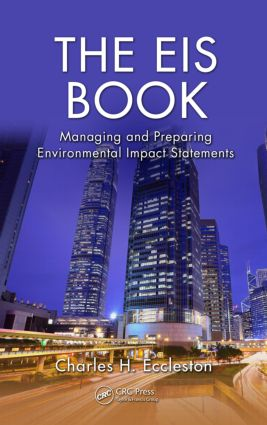 The EIS Book: Managing and Preparing Environmental Impact Statements (Hardback) book cover