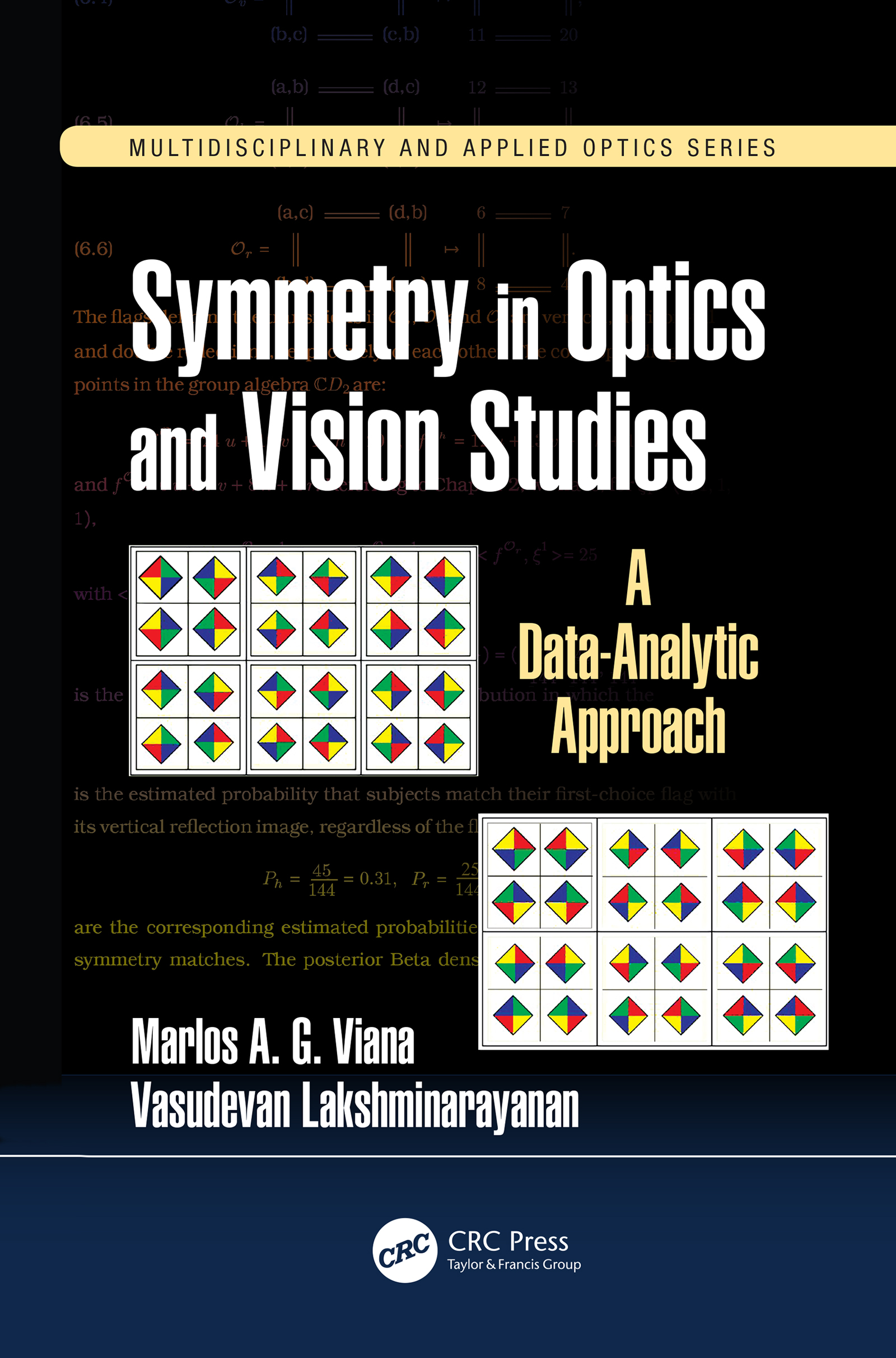 Symmetry in Optics and Vision Studies: A Data-Analytic Approach, 1st Edition (Hardback) book cover