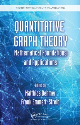 Quantitative Graph Theory: Mathematical Foundations and Applications, 1st Edition (Paperback) book cover