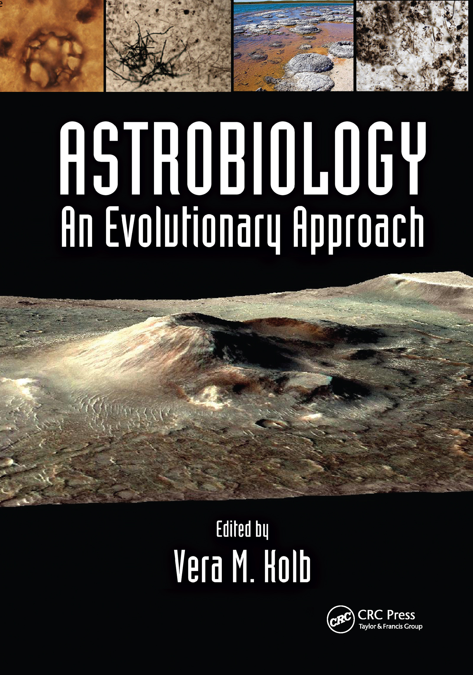 Astrobiology: An Evolutionary Approach, 1st Edition (Paperback) book cover
