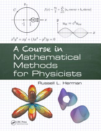 A Course in Mathematical Methods for Physicists: 1st Edition (Paperback) book cover