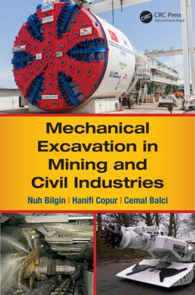 Mechanical Excavation in Mining and Civil Industries: 1st Edition (Hardback) book cover