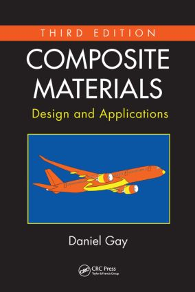 Composite Materials: Design and Applications, Third Edition, 3rd Edition (Hardback) book cover
