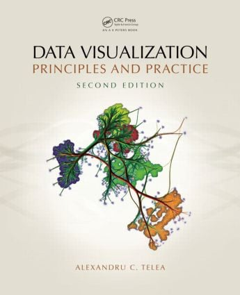 Data Visualization: Principles and Practice, Second Edition, 2nd Edition (Hardback) book cover