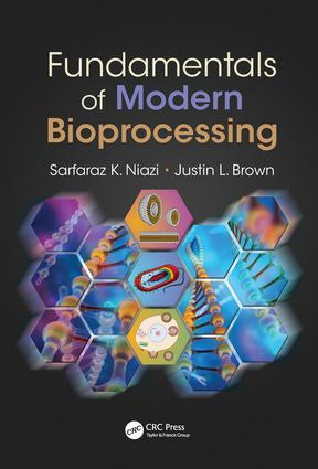 Fundamentals of Modern Bioprocessing: 1st Edition (Hardback) book cover