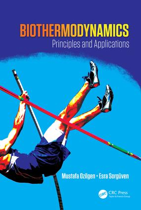Biothermodynamics: Principles and Applications, 1st Edition (Hardback) book cover