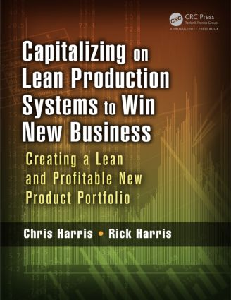 Capitalizing on Lean Production Systems to Win New Business