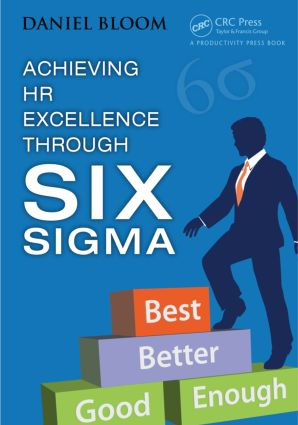 Achieving HR Excellence through Six Sigma: 1st Edition (Paperback) book cover
