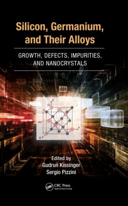 Silicon, Germanium, and Their Alloys: Growth, Defects, Impurities, and Nanocrystals, 1st Edition (Hardback) book cover