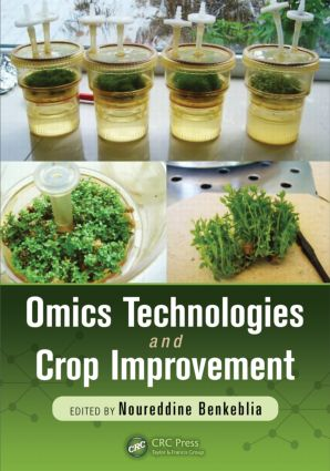 Omics Technologies and Crop Improvement: 1st Edition (Hardback) book cover