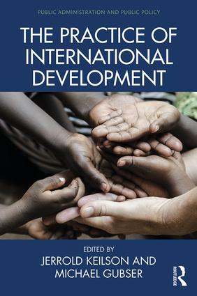 The Practice of International Development: 1st Edition (Hardback) book cover