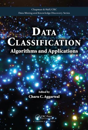 Data Classification: Algorithms and Applications book cover