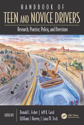 Handbook of Teen and Novice Drivers: Research, Practice, Policy, and Directions, 1st Edition (Hardback) book cover