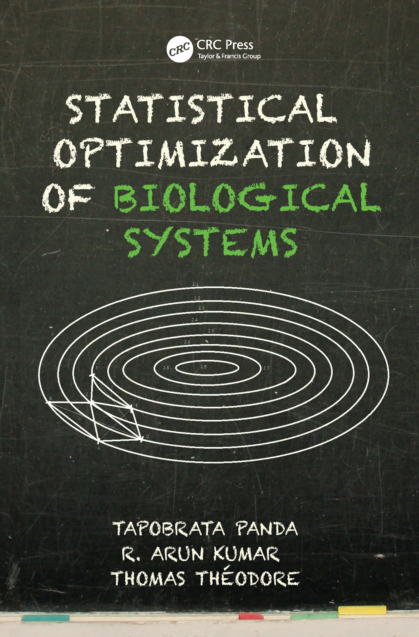 Statistical Optimization of Biological Systems book cover