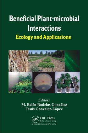 Beneficial Plant-microbial Interactions: Ecology and Applications, 1st Edition (Hardback) book cover