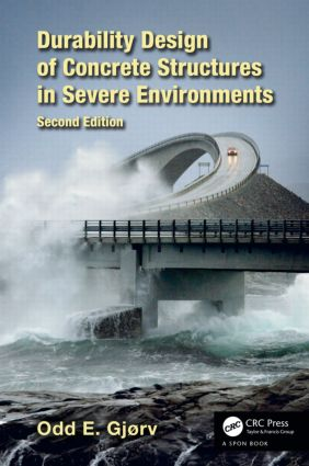 Durability Design of Concrete Structures in Severe Environments: 2nd Edition (Hardback) book cover