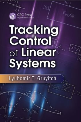 Tracking Control of Linear Systems: 1st Edition (Hardback) book cover