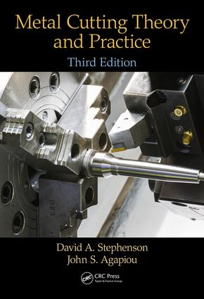 Metal Cutting Theory and Practice: 3rd Edition (Hardback) book cover